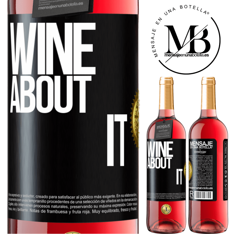 24,95 € Free Shipping   Rosé Wine ROSÉ Edition Wine about it Black Label. Customizable label Young wine Harvest 2020 Tempranillo