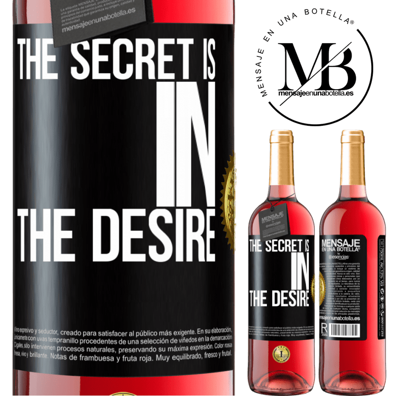 24,95 € Free Shipping   Rosé Wine ROSÉ Edition The secret is in the desire Black Label. Customizable label Young wine Harvest 2020 Tempranillo
