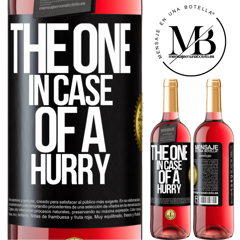 24,95 € Free Shipping | Rosé Wine ROSÉ Edition The one in case of a hurry Black Label. Customizable label Young wine Harvest 2020 Tempranillo