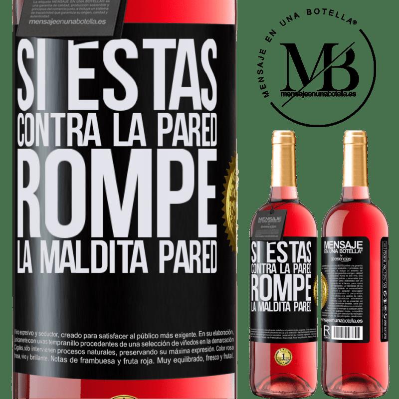 24,95 € Envoi gratuit   Vin rosé Édition ROSÉ Si tu es contre le mur, brise le putain de mur Étiquette Noire. Étiquette personnalisable Vin jeune Récolte 2020 Tempranillo