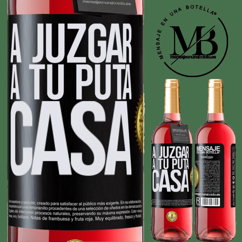 24,95 € Envoi gratuit | Vin rosé Édition ROSÉ Pour juger ta putain de maison Étiquette Noire. Étiquette personnalisable Vin jeune Récolte 2020 Tempranillo