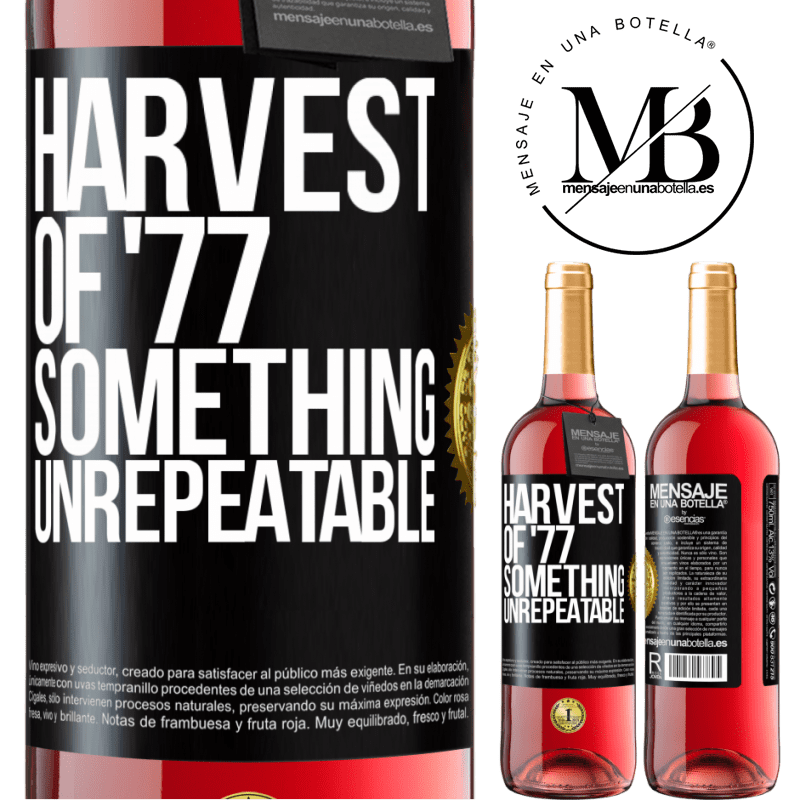 24,95 € Free Shipping   Rosé Wine ROSÉ Edition Harvest of '77, something unrepeatable Black Label. Customizable label Young wine Harvest 2020 Tempranillo