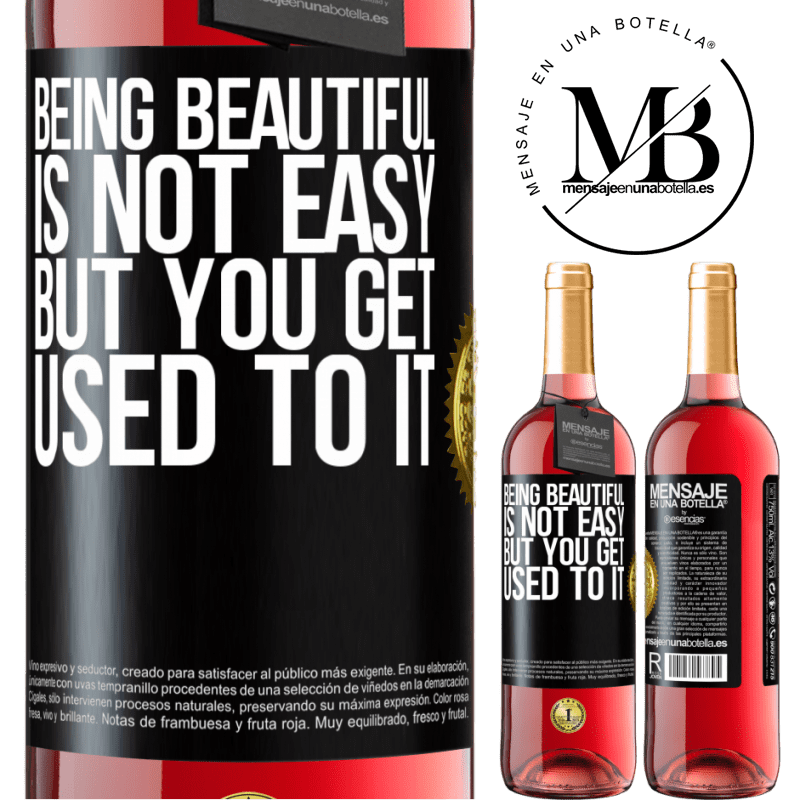 24,95 € Free Shipping | Rosé Wine ROSÉ Edition Being beautiful is not easy, but you get used to it Black Label. Customizable label Young wine Harvest 2020 Tempranillo