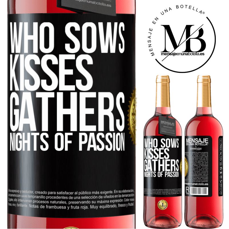 24,95 € Free Shipping   Rosé Wine ROSÉ Edition Who sows kisses, gathers nights of passion Black Label. Customizable label Young wine Harvest 2020 Tempranillo