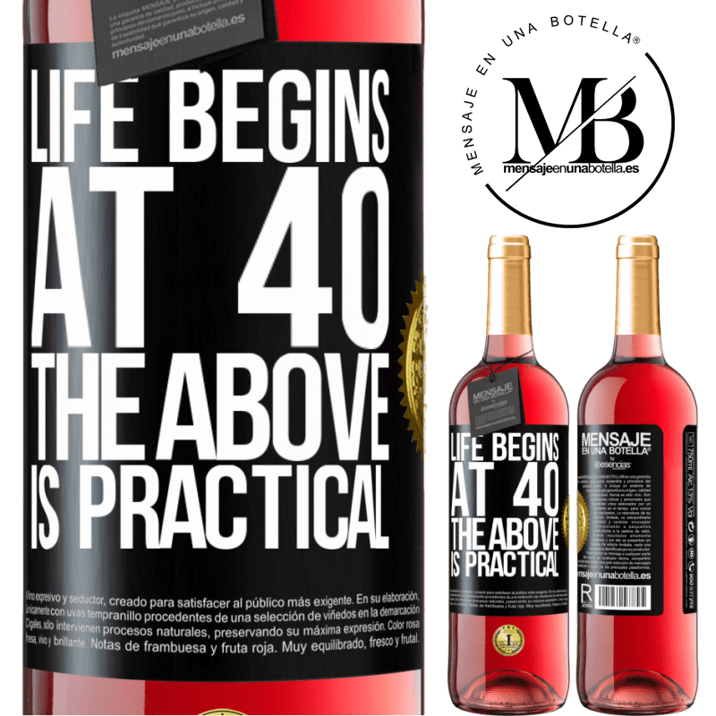 24,95 € Free Shipping | Rosé Wine ROSÉ Edition Life begins at 40. The above is practical Black Label. Customizable label Young wine Harvest 2020 Tempranillo