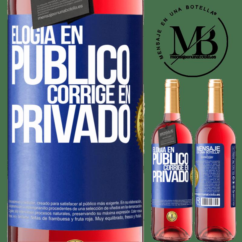 24,95 € Envoi gratuit | Vin rosé Édition ROSÉ Louange en public, correcte en privé Étiquette Bleue. Étiquette personnalisable Vin jeune Récolte 2020 Tempranillo