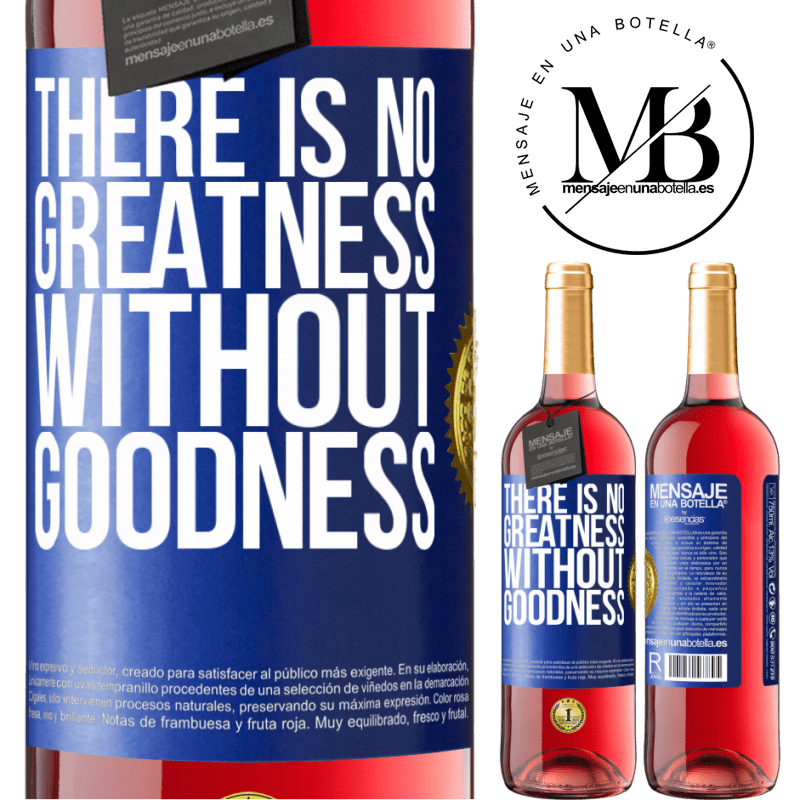 24,95 € Free Shipping | Rosé Wine ROSÉ Edition There is no greatness without goodness Blue Label. Customizable label Young wine Harvest 2020 Tempranillo
