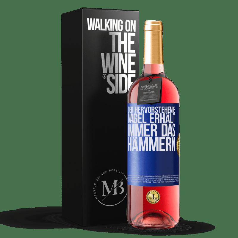 24,95 € Kostenloser Versand | Roséwein ROSÉ Ausgabe Der hervorstehende Nagel erhält immer das Hämmern Blaue Markierung. Anpassbares Etikett Junger Wein Ernte 2020 Tempranillo