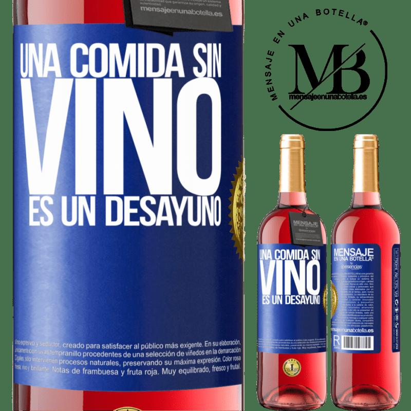 24,95 € Envoi gratuit | Vin rosé Édition ROSÉ Un repas sans vin est un petit déjeuner Étiquette Bleue. Étiquette personnalisable Vin jeune Récolte 2020 Tempranillo