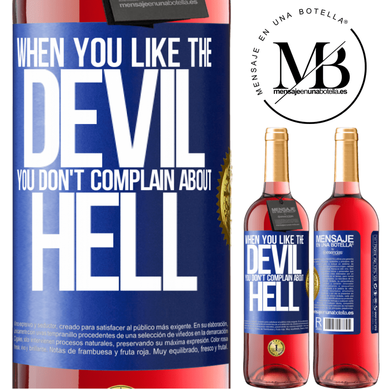 24,95 € Free Shipping | Rosé Wine ROSÉ Edition When you like the devil you don't complain about hell Blue Label. Customizable label Young wine Harvest 2020 Tempranillo