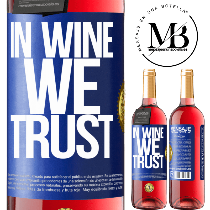 24,95 € Free Shipping | Rosé Wine ROSÉ Edition in wine we trust Blue Label. Customizable label Young wine Harvest 2020 Tempranillo