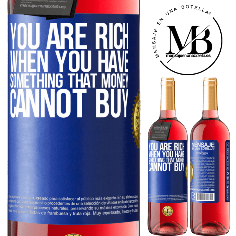 24,95 € Free Shipping | Rosé Wine ROSÉ Edition You are rich when you have something that money cannot buy Blue Label. Customizable label Young wine Harvest 2020 Tempranillo