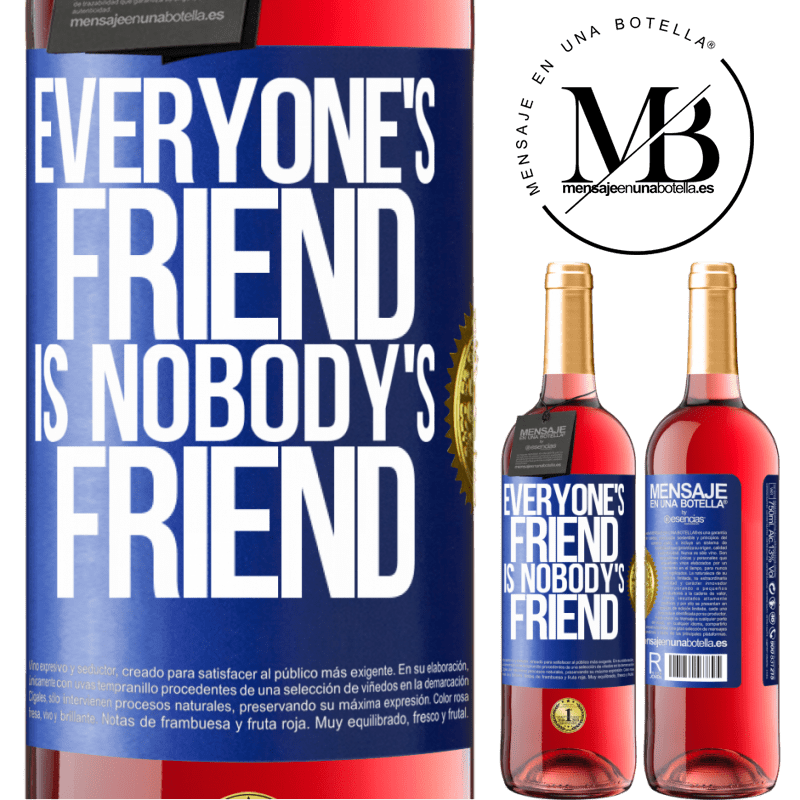 24,95 € Free Shipping | Rosé Wine ROSÉ Edition Everyone's friend is nobody's friend Blue Label. Customizable label Young wine Harvest 2020 Tempranillo