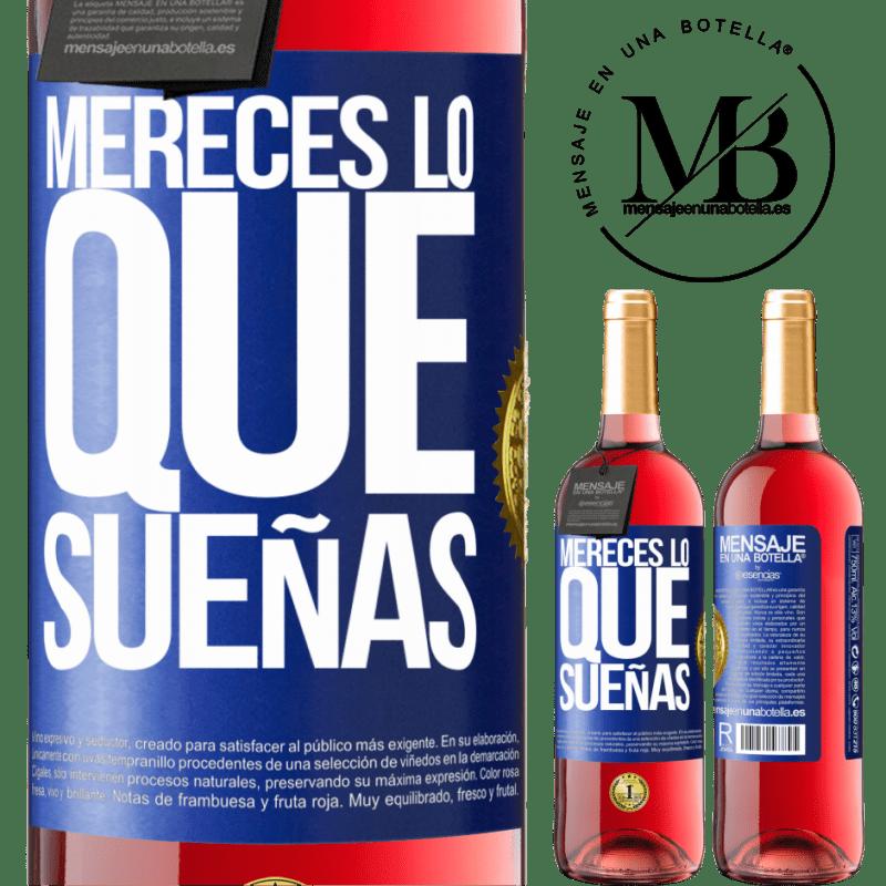 24,95 € Envoi gratuit   Vin rosé Édition ROSÉ Vous méritez ce dont vous rêvez Étiquette Bleue. Étiquette personnalisable Vin jeune Récolte 2020 Tempranillo