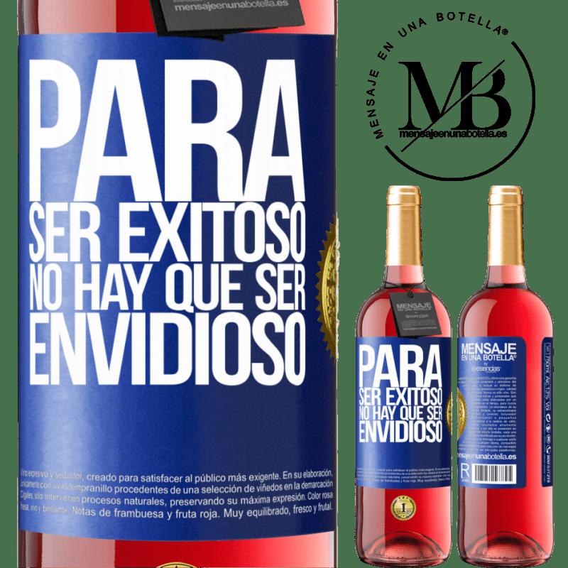 24,95 € Envoi gratuit   Vin rosé Édition ROSÉ Pour réussir, vous n'avez pas besoin d'être envieux Étiquette Bleue. Étiquette personnalisable Vin jeune Récolte 2020 Tempranillo