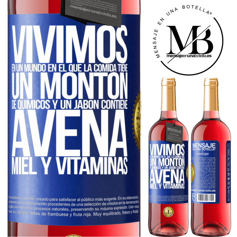 24,95 € Envoi gratuit   Vin rosé Édition ROSÉ Nous vivons dans un monde où la nourriture contient beaucoup de produits chimiques et un savon contient de la farine Étiquette Bleue. Étiquette personnalisable Vin jeune Récolte 2020 Tempranillo