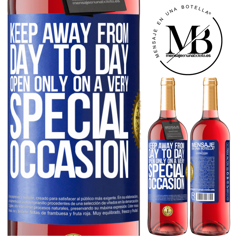 24,95 € Free Shipping   Rosé Wine ROSÉ Edition Keep away from day to day. Open only on a very special occasion Blue Label. Customizable label Young wine Harvest 2020 Tempranillo