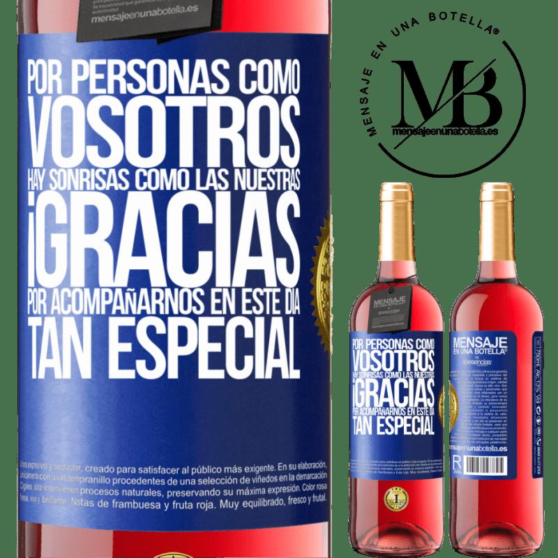 24,95 € Envoi gratuit   Vin rosé Édition ROSÉ Merci d'être avec nous en cette journée spéciale Étiquette Bleue. Étiquette personnalisable Vin jeune Récolte 2020 Tempranillo
