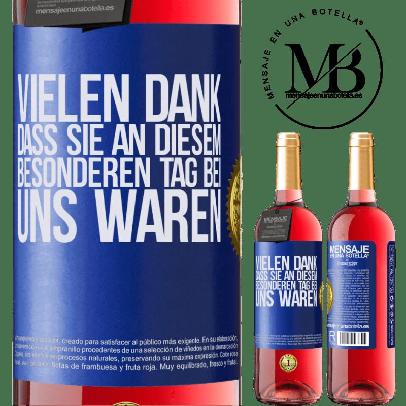 24,95 € Kostenloser Versand | Roséwein ROSÉ Ausgabe Vielen Dank, dass Sie an diesem besonderen Tag bei uns waren Blaue Markierung. Anpassbares Etikett Junger Wein Ernte 2020 Tempranillo