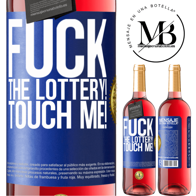 24,95 € Free Shipping   Rosé Wine ROSÉ Edition Fuck the lottery! Touch me! Blue Label. Customizable label Young wine Harvest 2020 Tempranillo