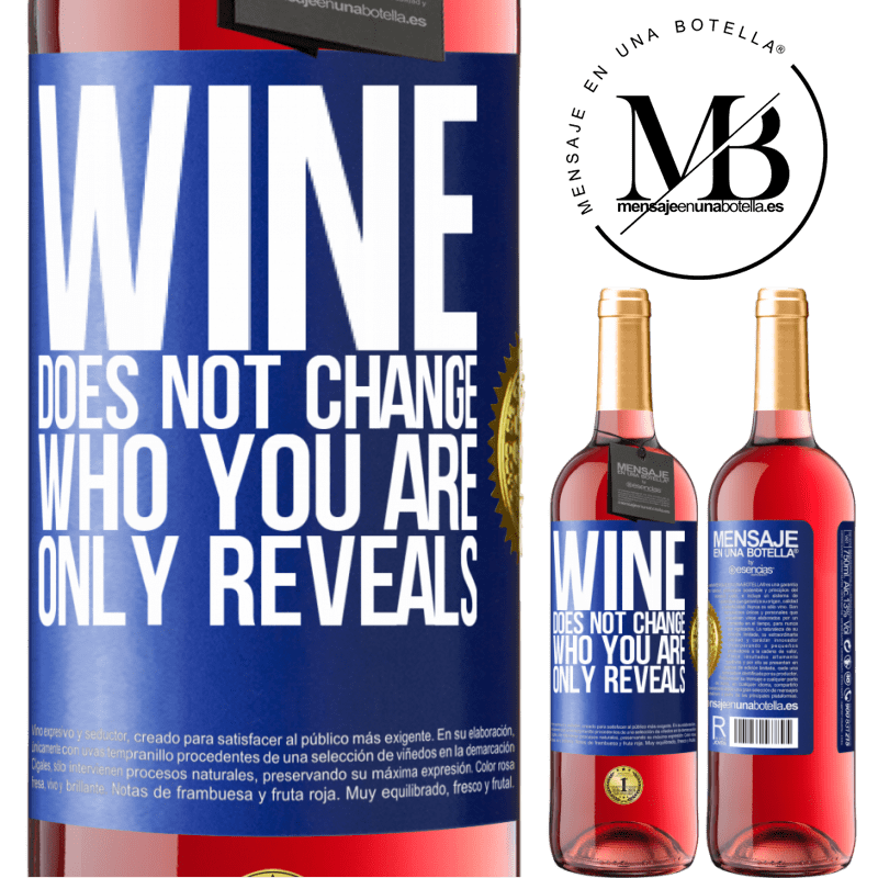24,95 € Free Shipping   Rosé Wine ROSÉ Edition Wine does not change who you are. Only reveals Blue Label. Customizable label Young wine Harvest 2020 Tempranillo