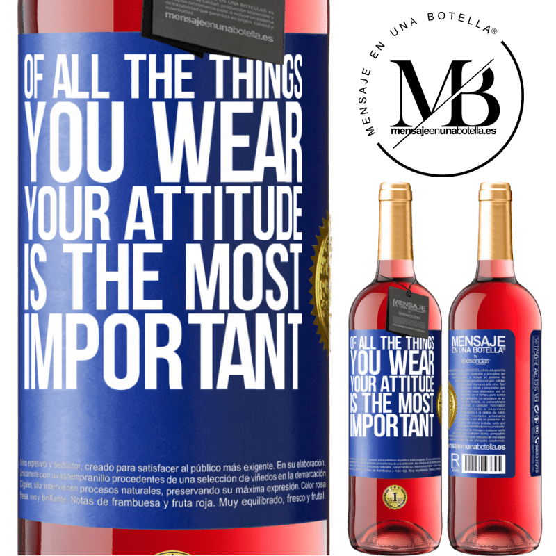 24,95 € Free Shipping | Rosé Wine ROSÉ Edition Of all the things you wear, your attitude is the most important Blue Label. Customizable label Young wine Harvest 2020 Tempranillo