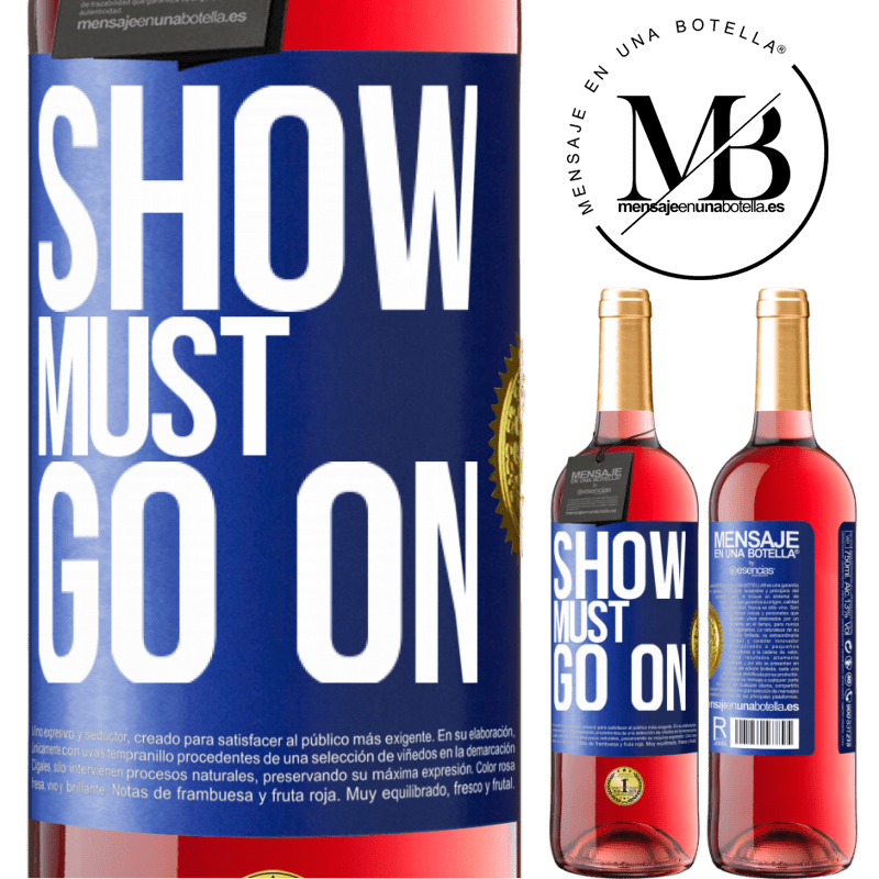24,95 € Free Shipping   Rosé Wine ROSÉ Edition The show must go on Blue Label. Customizable label Young wine Harvest 2020 Tempranillo