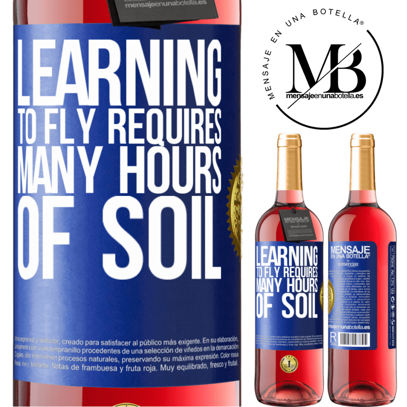24,95 € Free Shipping | Rosé Wine ROSÉ Edition Learning to fly requires many hours of soil Blue Label. Customizable label Young wine Harvest 2020 Tempranillo