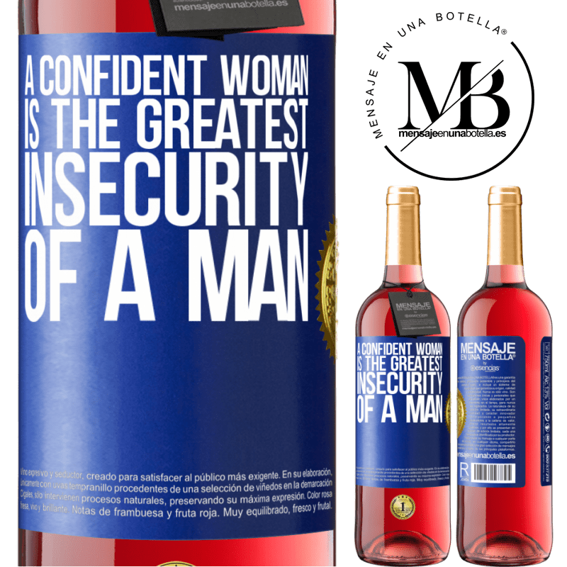 24,95 € Free Shipping | Rosé Wine ROSÉ Edition A confident woman is the greatest insecurity of a man Blue Label. Customizable label Young wine Harvest 2020 Tempranillo