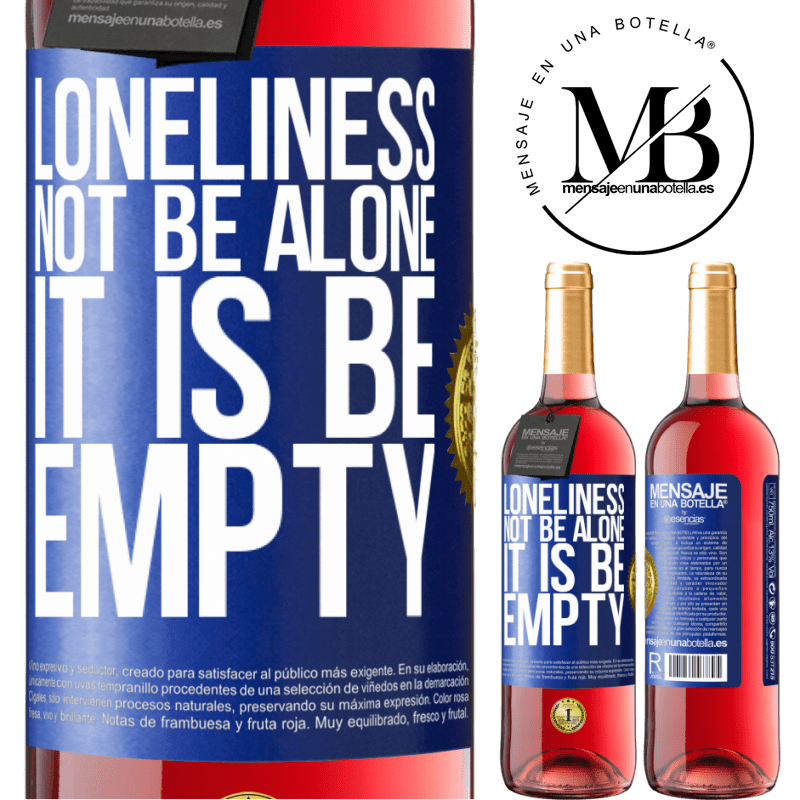 24,95 € Free Shipping | Rosé Wine ROSÉ Edition Loneliness not be alone, it is be empty Blue Label. Customizable label Young wine Harvest 2020 Tempranillo