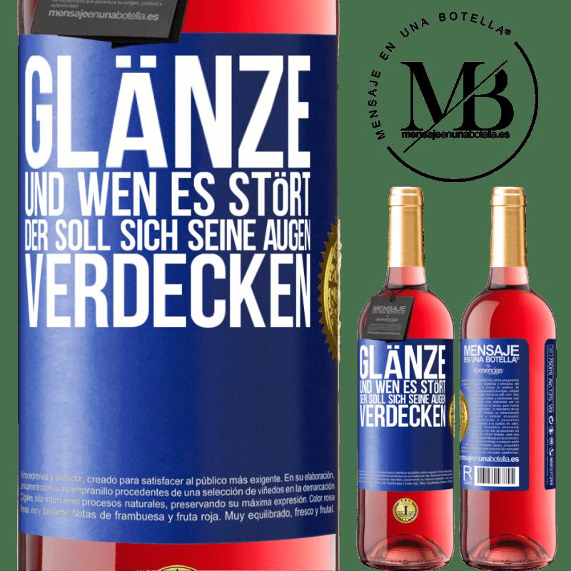 24,95 € Kostenloser Versand | Roséwein ROSÉ Ausgabe Glanz und wer dich stört, verdeckt deine Augen Blaue Markierung. Anpassbares Etikett Junger Wein Ernte 2020 Tempranillo