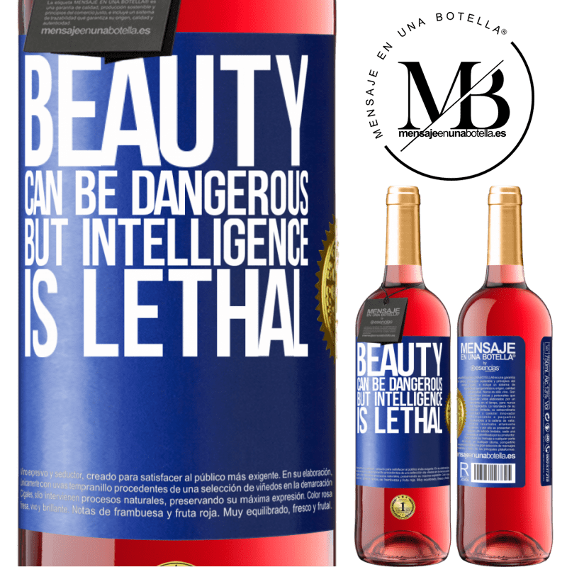 24,95 € Free Shipping   Rosé Wine ROSÉ Edition Beauty can be dangerous, but intelligence is lethal Blue Label. Customizable label Young wine Harvest 2020 Tempranillo