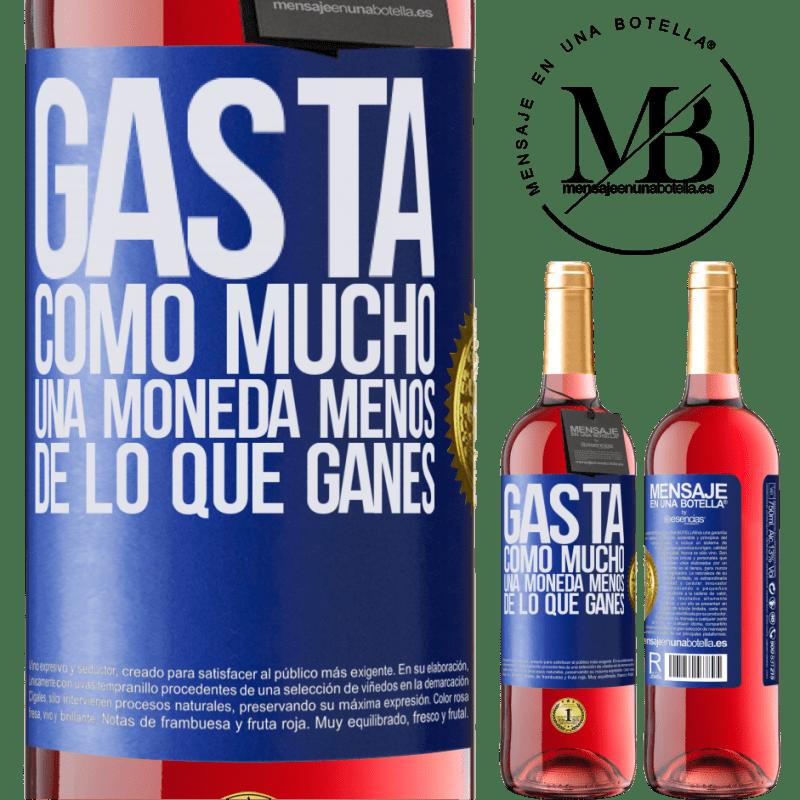24,95 € Envoi gratuit | Vin rosé Édition ROSÉ Dépensez, tout au plus, une pièce de moins que ce que vous gagnez Étiquette Bleue. Étiquette personnalisable Vin jeune Récolte 2020 Tempranillo