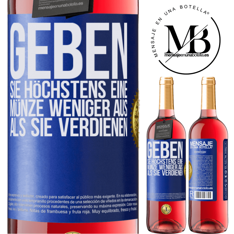 24,95 € Kostenloser Versand   Roséwein ROSÉ Ausgabe Geben Sie höchstens eine Münze weniger aus, als Sie verdienen Blaue Markierung. Anpassbares Etikett Junger Wein Ernte 2020 Tempranillo