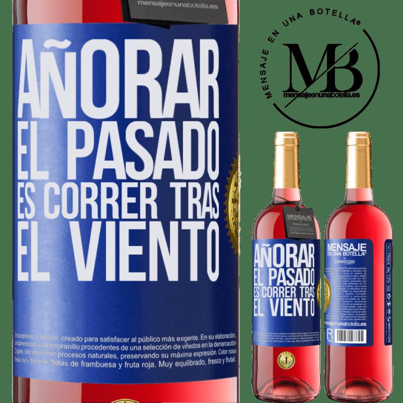 24,95 € Envoi gratuit   Vin rosé Édition ROSÉ Rater le passé, c'est courir après le vent Étiquette Bleue. Étiquette personnalisable Vin jeune Récolte 2020 Tempranillo