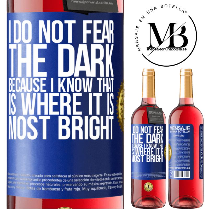 24,95 € Free Shipping   Rosé Wine ROSÉ Edition I do not fear the dark, because I know that is where it is most bright Blue Label. Customizable label Young wine Harvest 2020 Tempranillo