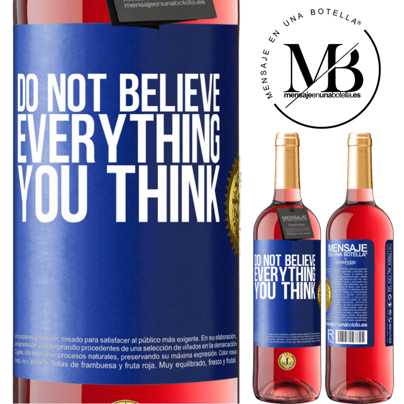 24,95 € Free Shipping   Rosé Wine ROSÉ Edition Do not believe everything you think Blue Label. Customizable label Young wine Harvest 2020 Tempranillo