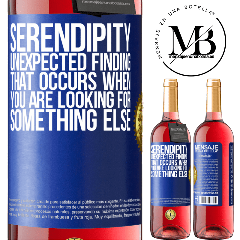 24,95 € Free Shipping | Rosé Wine ROSÉ Edition Serendipity Unexpected finding that occurs when you are looking for something else Blue Label. Customizable label Young wine Harvest 2020 Tempranillo