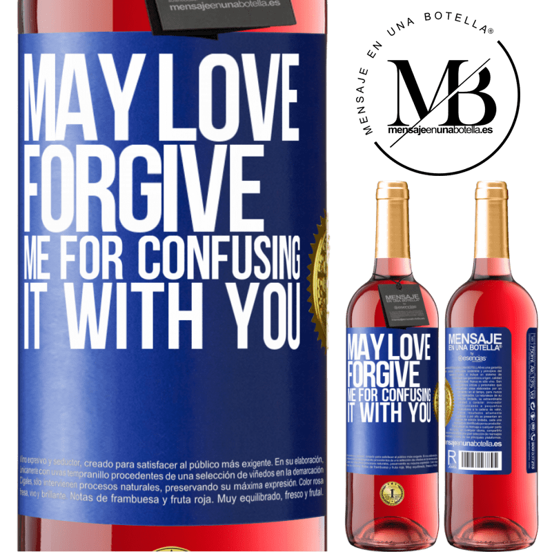 24,95 € Free Shipping | Rosé Wine ROSÉ Edition May love forgive me for confusing it with you Blue Label. Customizable label Young wine Harvest 2020 Tempranillo