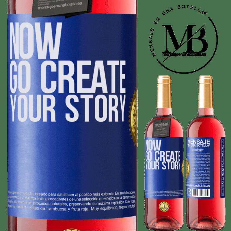 24,95 € Envoi gratuit   Vin rosé Édition ROSÉ Now, go create your story Étiquette Bleue. Étiquette personnalisable Vin jeune Récolte 2020 Tempranillo