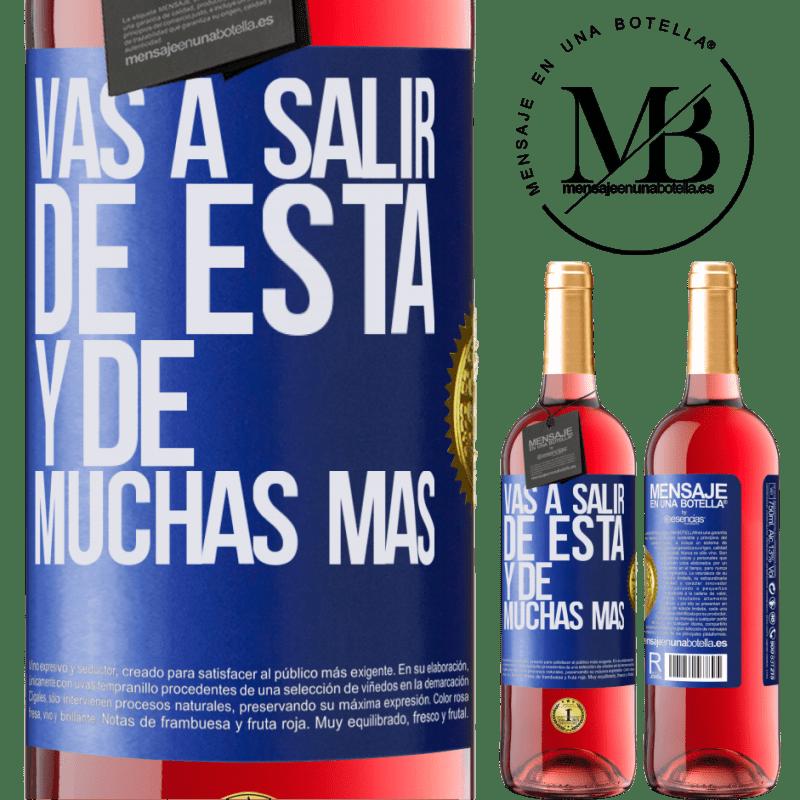 24,95 € Envoi gratuit | Vin rosé Édition ROSÉ Vous quitterez cela et bien d'autres Étiquette Bleue. Étiquette personnalisable Vin jeune Récolte 2020 Tempranillo