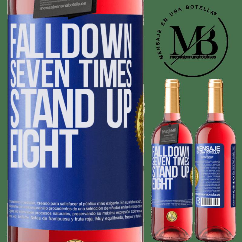 24,95 € Envoi gratuit | Vin rosé Édition ROSÉ Falldown seven times. Stand up eight Étiquette Bleue. Étiquette personnalisable Vin jeune Récolte 2020 Tempranillo