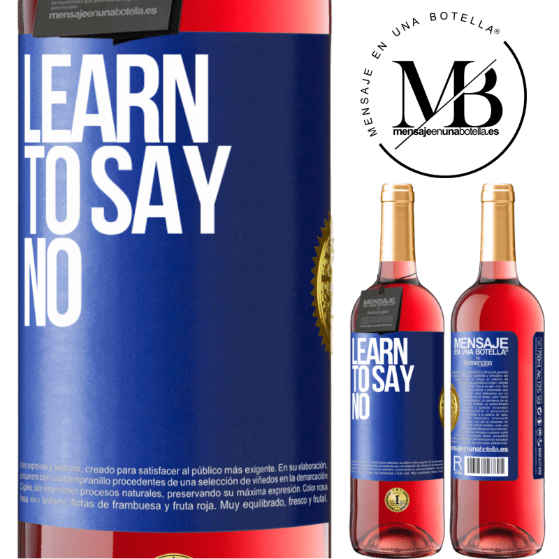 24,95 € Free Shipping | Rosé Wine ROSÉ Edition Learn to say no Blue Label. Customizable label Young wine Harvest 2020 Tempranillo