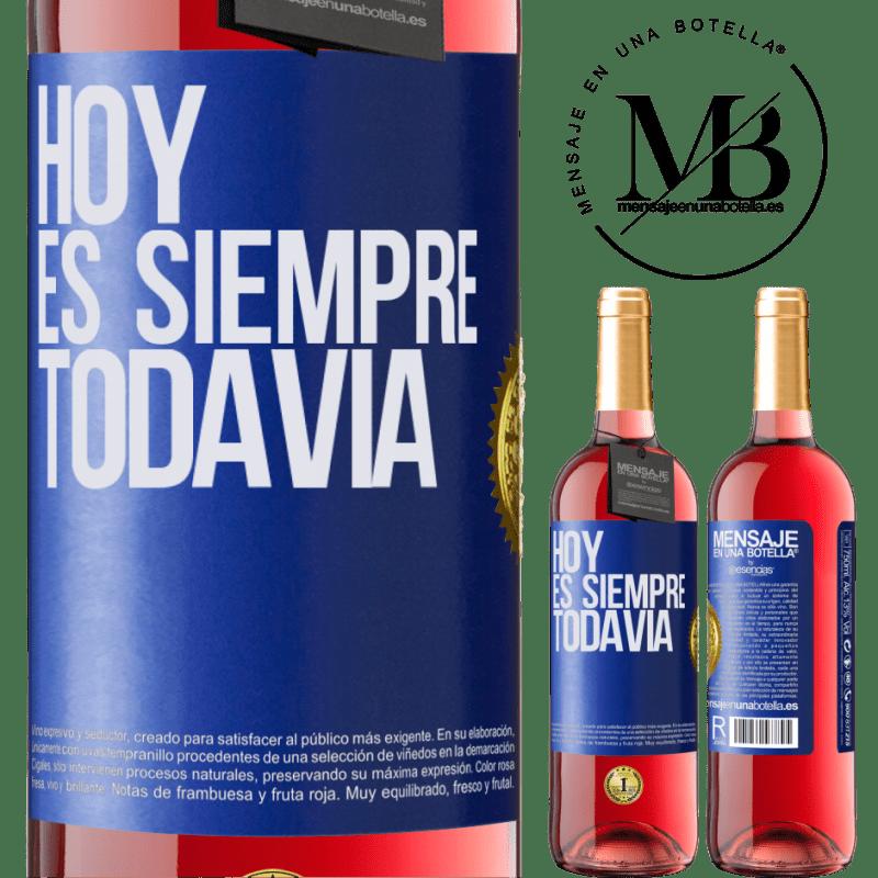 24,95 € Envoi gratuit | Vin rosé Édition ROSÉ Aujourd'hui est toujours encore Étiquette Bleue. Étiquette personnalisable Vin jeune Récolte 2020 Tempranillo