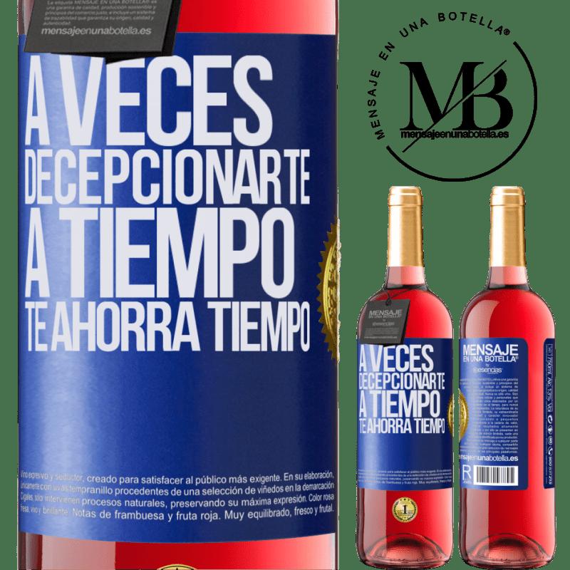 24,95 € Envoi gratuit | Vin rosé Édition ROSÉ Parfois, vous laisser gagner du temps vous fait gagner du temps Étiquette Bleue. Étiquette personnalisable Vin jeune Récolte 2020 Tempranillo