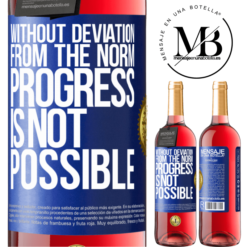 24,95 € Free Shipping   Rosé Wine ROSÉ Edition Without deviation from the norm, progress is not possible Blue Label. Customizable label Young wine Harvest 2020 Tempranillo