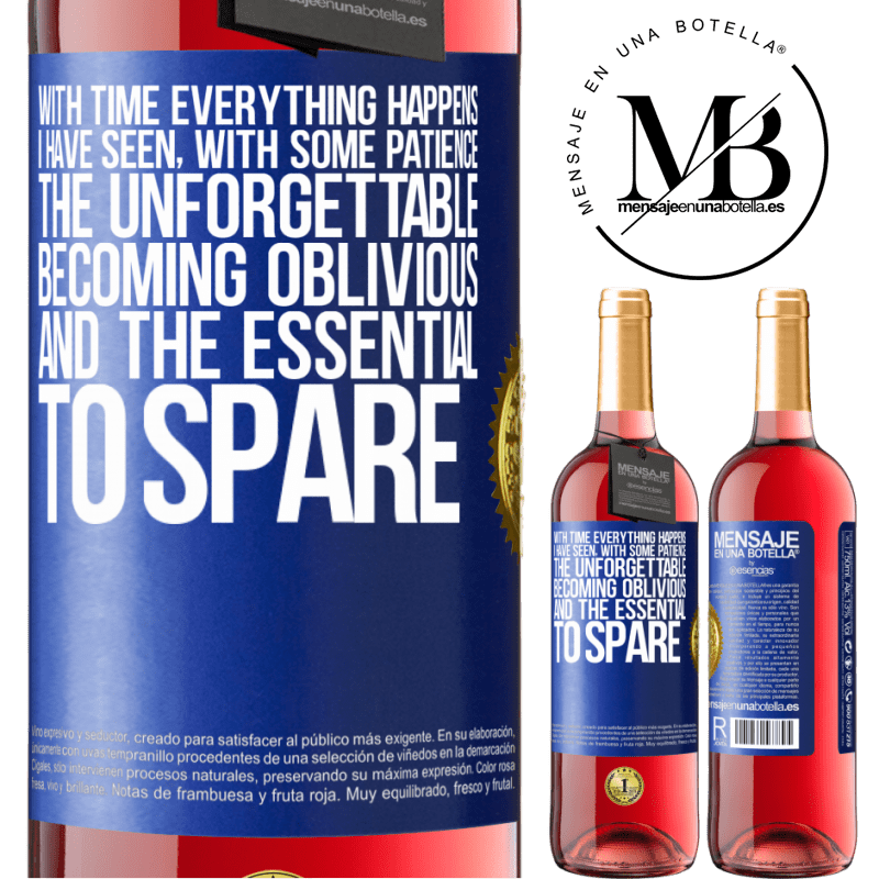 24,95 € Free Shipping | Rosé Wine ROSÉ Edition With time everything happens. I have seen, with some patience, the unforgettable becoming oblivious, and the essential to Blue Label. Customizable label Young wine Harvest 2020 Tempranillo