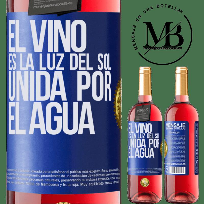 24,95 € Envoi gratuit   Vin rosé Édition ROSÉ Le vin est la lumière du soleil, unie par l'eau Étiquette Bleue. Étiquette personnalisable Vin jeune Récolte 2020 Tempranillo
