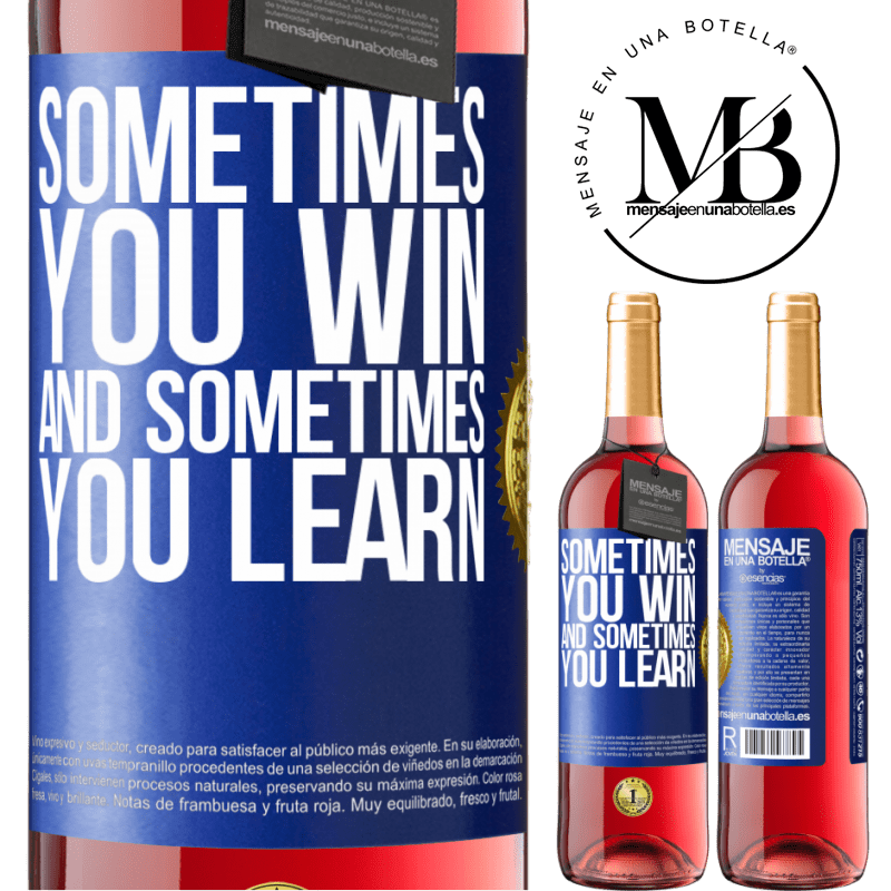 24,95 € Free Shipping | Rosé Wine ROSÉ Edition Sometimes you win, and sometimes you learn Blue Label. Customizable label Young wine Harvest 2020 Tempranillo