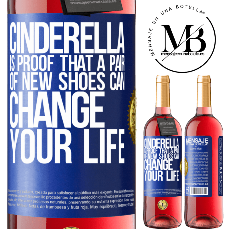 24,95 € Free Shipping | Rosé Wine ROSÉ Edition Cinderella is proof that a pair of new shoes can change your life Blue Label. Customizable label Young wine Harvest 2020 Tempranillo